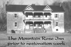 Mountain Rose Inn prior to restoration